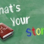 What&#039;s Your Story?