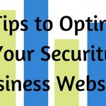 Optimize Your Security Business Website for Google Search