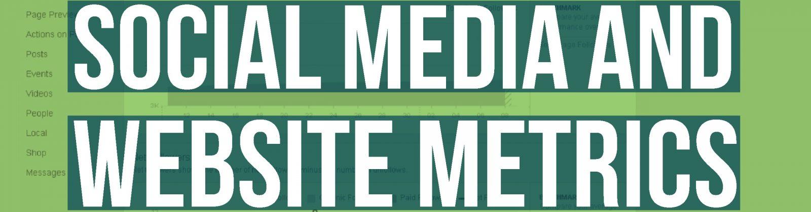 Social Media and Website Metrics