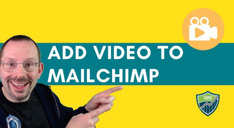 how to add video to mailchimp