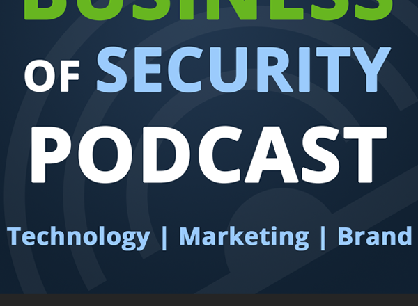 Business of Security Podcast