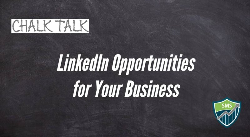 Chalk Talk - LinkedIn Opportunites
