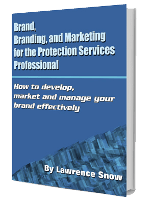 Brand, Branding and Marketing eBook for Protection Professional