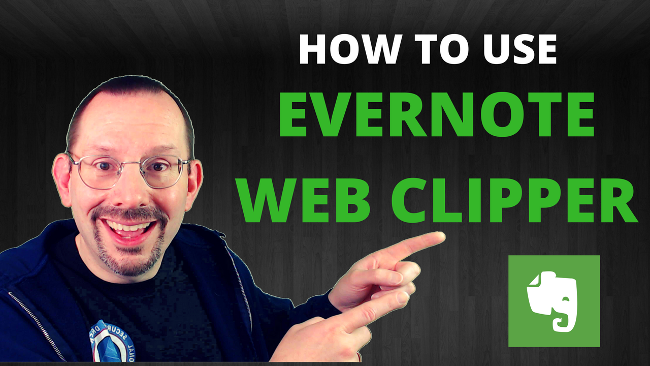 How to Use Evernote Web Clipper - Security Marketing Solutions