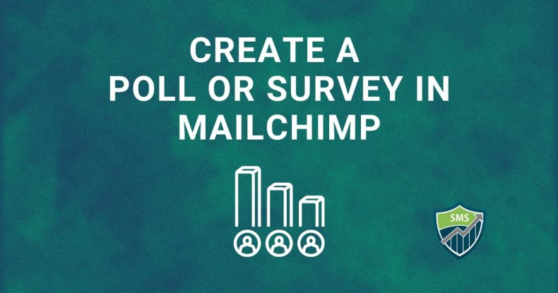 create a poll or survey in Mailchimp