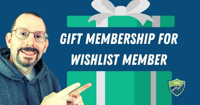Gift Membership for WishList Member