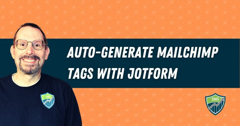 Add Dynamic Tags to Mailchimp with JotForm