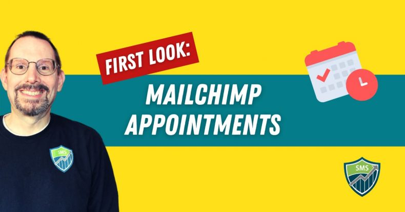 First Look at the Mailchimp Appointments